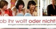 Ver película Ob ihr wollt oder nicht!