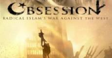 Obsession: Radical Islam's War Against the West (2005) stream