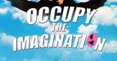 Occupy the Imagination (Historias de resistencia y seducción) (2014) stream