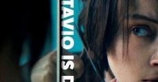 Octavio Is Dead! (2018)