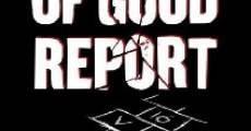 Película Of Good Report
