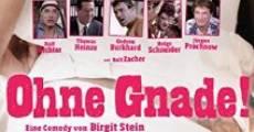 Película Ohne Gnade!