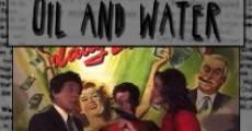 Filme completo Oil & Water
