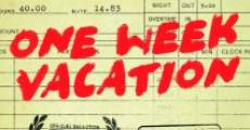 One Week Vacation (2014)