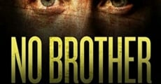 No Brother of Mine film complet