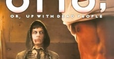 Filme completo Otto; or Up with Dead People