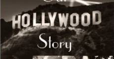 Our Hollywood Story streaming