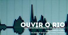 Película Ouvir o Rio