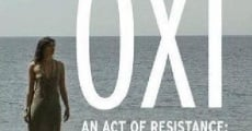 Filme completo OXI, an Act of Resistance