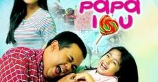 Película Papa I Love You