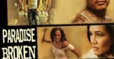 Paradise Broken (2011) stream