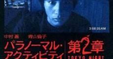 Paranômaru akutibiti: Dai-2-shô - Tokyo Night (2010) stream