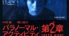 Paranômaru akutibiti: Dai-2-shô - Tokyo Night (2010)