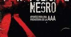Película Parapolicial negro: Apuntes para una prehistoria de la triple A