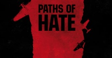Película Paths of Hate