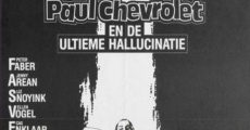 Ver película Paul Chevrolet and the Ultimate Hallucination