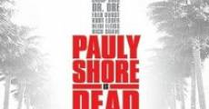 Ver película Pauly Shore is Dead