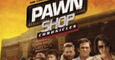 Pawn Shop Chronicles film complet