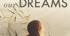Película Paz en nuestros sueños