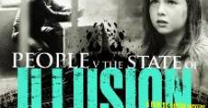 People v. The State of Illusion (2012) stream