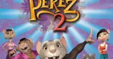 Filme completo Pérez, el ratoncito de tus sueños 2