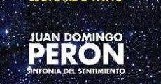 Película Perón, sinfonía del sentimiento