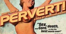 Película Pervert!
