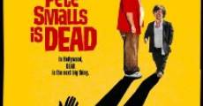 Pete Smalls Is Dead film complet