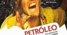 Película Petróleo