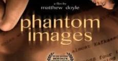 Phantom Images (2011)