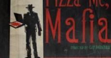 Película Pizza Me Mafia