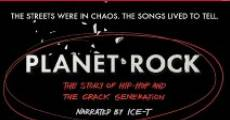 Película Planet Rock: The Story of Hip-Hop and the Crack Generation