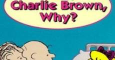Filme completo Why, Charlie Brown, Why?