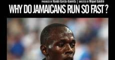 ¿Por qué los jamaicanos corren tan rápido? (Why Do Jamaicans Run so Fast?) (2009)