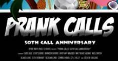 Película Prank Calls: 50th Call Anniversary