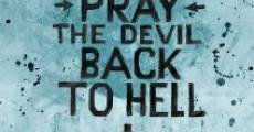 Ver película Pray the Devil Back to Hell
