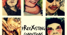 Preexisting Conditions streaming