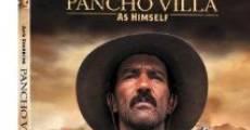 Pancho Villa dans son propre rôle streaming