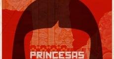 Película Princesas rojas