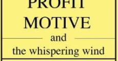 Película Profit Motive and the Whispering Wind