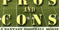 Pros and Cons: A Fantasy Football Movie (2013)