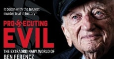 Filme completo Prosecuting Evil: The Extraordinary World of Ben Ferencz