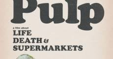 Película Pulp: a Film About Life, Death & Supermarkets