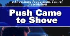Filme completo Push Came to Shove