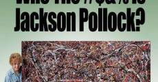 Filme completo Who the #$&% is Jackson Pollock?