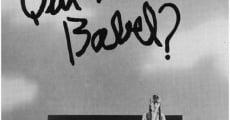 Ver película ¿Quién te quiere, Babel?