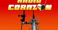 Película Radio Corazón