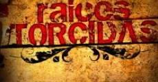 Raices torcidas (2008)