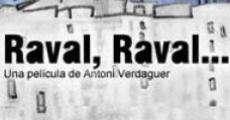 Raval, Raval... streaming