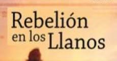 Ver película Rebelión en los Llanos
